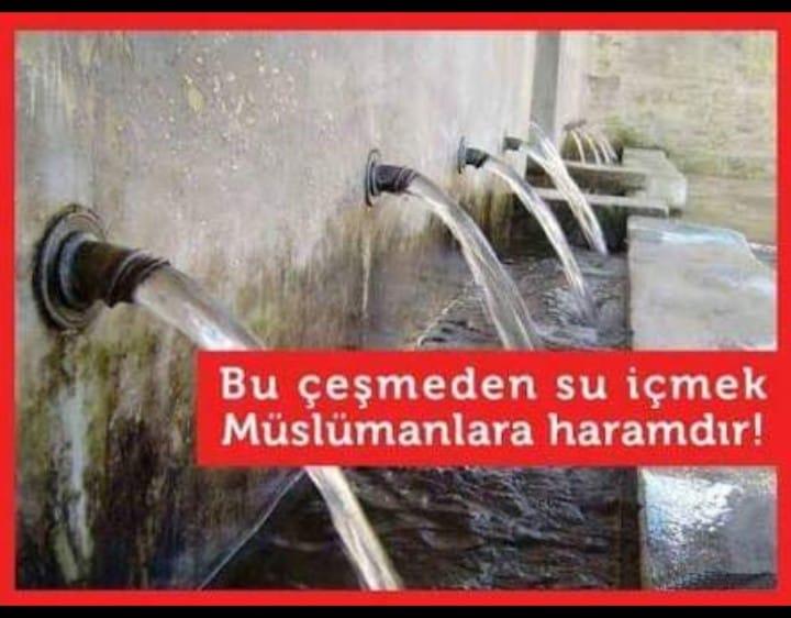 Bu Çeşmeden Su İçmek Müslümanlara Haramdır!